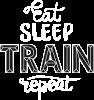 Eat, sleep, TRAIN, repeat