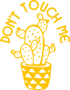 Don't touch me cactus