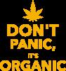 Dont panic its organic
