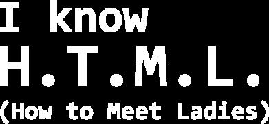 Принт Кепка I know html how to meet ladies, Фото № 1 - FatLine