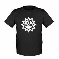 Детская футболка # 1 MOM - FatLine