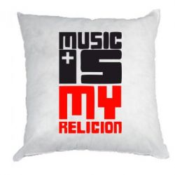 Подушка Music is my religion - FatLine
