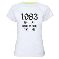 Жіноча спортивна футболка 1983 Born to win