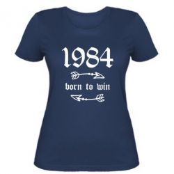 Жіноча футболка 1984 Born to win