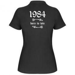 Жіноча футболка поло 1984 Born to win
