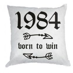 Подушка 1984 Born to win