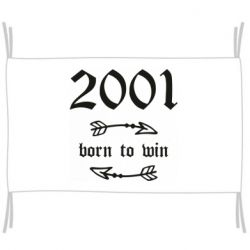 Прапор 2001 Born to win