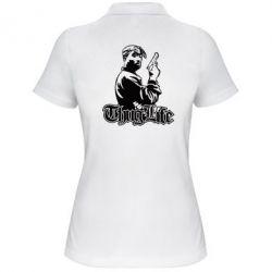 Женская футболка поло 2pac Thug Life
