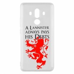 Чехол для Huawei Mate 10 Pro A Lannister always pays his debts - FatLine