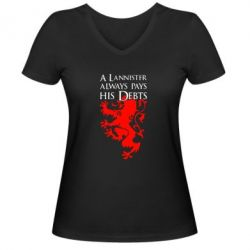 Жіноча футболка з V-подібним вирізом A Lannister always pays his debts