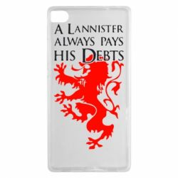 Чехол для Huawei P8 A Lannister always pays his debts - FatLine