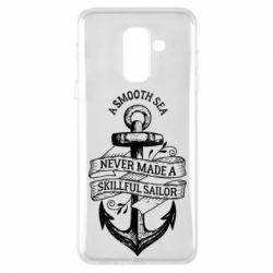 Купить Лето, Чехол для Samsung A6+ 2018 A smooth sea never made a skillful sailor, FatLine