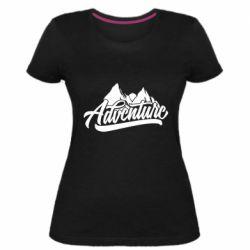 Женская стрейчевая футболка Adventures and mountains