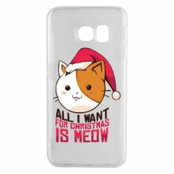 Чехол для Samsung S6 EDGE All i want for christmas is meow