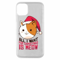 Чехол для iPhone 11 Pro All i want for christmas is meow