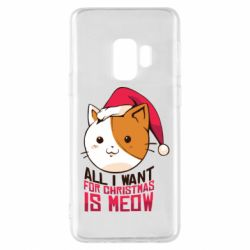 Чехол для Samsung S9 All i want for christmas is meow