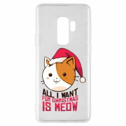 Чехол для Samsung S9+ All i want for christmas is meow