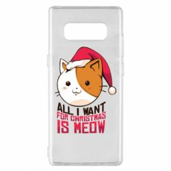 Чехол для Samsung Note 8 All i want for christmas is meow