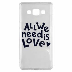 Чехол для Samsung A5 2015 All we need is love