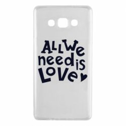 Чехол для Samsung A7 2015 All we need is love