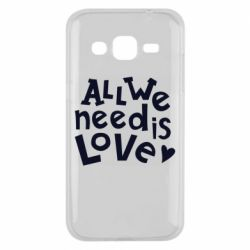 Чехол для Samsung J2 2015 All we need is love