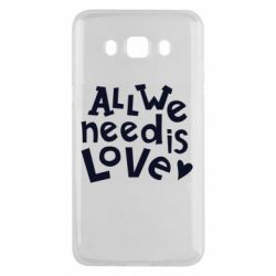 Чехол для Samsung J5 2016 All we need is love