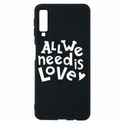 Чехол для Samsung A7 2018 All we need is love