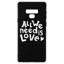 Чехол для Samsung Note 9 All we need is love