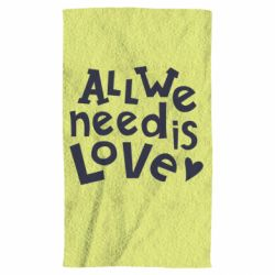 Полотенце All we need is love