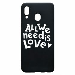 Чехол для Samsung A20 All we need is love