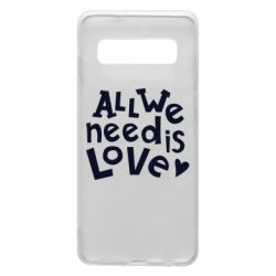 Чехол для Samsung S10 All we need is love