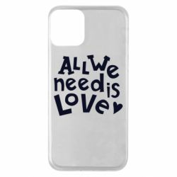Чехол для iPhone 11 All we need is love
