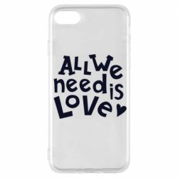 Чехол для iPhone 7 All we need is love