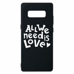 Чехол для Samsung Note 8 All we need is love