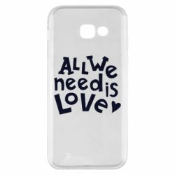 Чехол для Samsung A5 2017 All we need is love