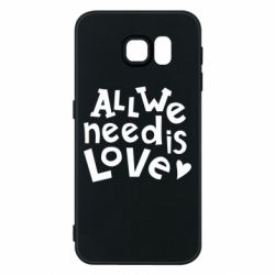 Чехол для Samsung S6 All we need is love