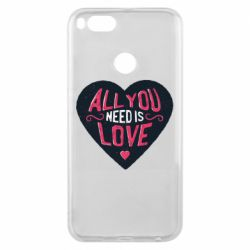 Чехол для Xiaomi Mi A1 All you need is love and heart
