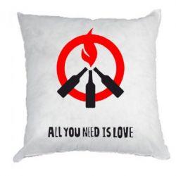 Подушка All you need is love (Коктейль Молотова) - FatLine