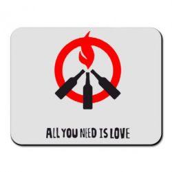 Коврик для мыши All you need is love (Коктейль Молотова) - FatLine