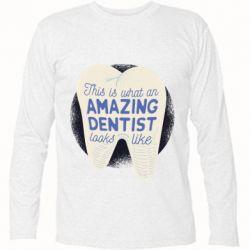 Футболка з довгим рукавом Amazing Dentist