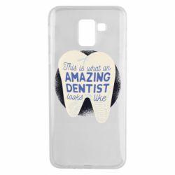 Чохол для Samsung J6 Amazing Dentist
