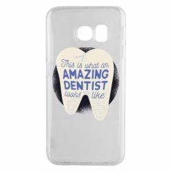 Чохол для Samsung S6 EDGE Amazing Dentist