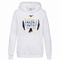 Толстовка жіноча Amazing Dentist