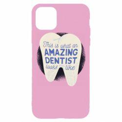 Чохол для iPhone 11 Pro Amazing Dentist