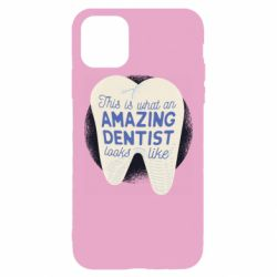 Чохол для iPhone 11 Pro Max Amazing Dentist