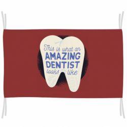 Прапор Amazing Dentist