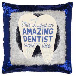 Подушка-хамелеон Amazing Dentist