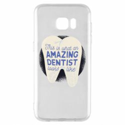Чохол для Samsung S7 EDGE Amazing Dentist