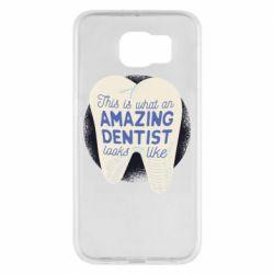 Чохол для Samsung S6 Amazing Dentist
