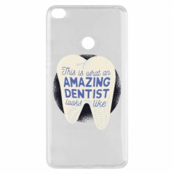 Чохол для Xiaomi Mi Max 2 Amazing Dentist